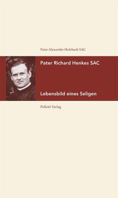Pater Richard Henkes SAC (eBook, ePUB) - Holzbach, Alexander