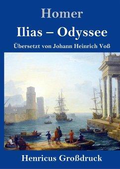 Ilias / Odyssee (Großdruck) - Homer