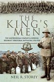 The King's Men: The Sandringham Company and Norfolk Regiment Territorial Battalions, 1914-1918