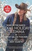 Home on the Ranch: Texas Holiday Dilemma (eBook, ePUB)