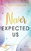 Never Expected Us (eBook, ePUB)