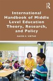 International Handbook of Middle Level Education Theory, Research, and Policy (eBook, PDF)