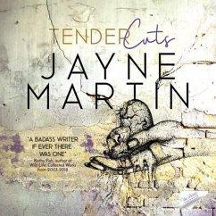 Tender Cuts (eBook, ePUB)