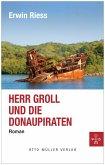 Herr Groll und die Donaupiraten (eBook, ePUB)