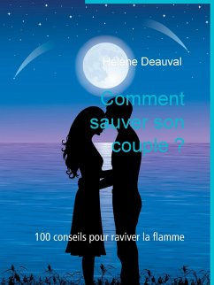 Comment sauver son couple ? (eBook, ePUB)