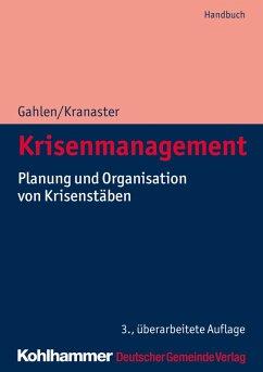 Krisenmanagement (eBook, ePUB) - Gahlen, Matthias; Kranaster, Maike