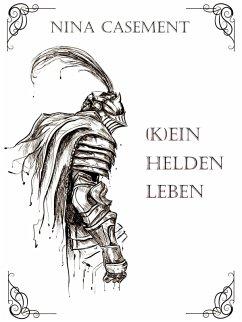 Kein Heldenleben (eBook, ePUB)