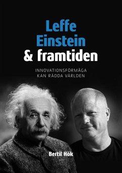 Leffe, Einstein och framtiden (eBook, ePUB)