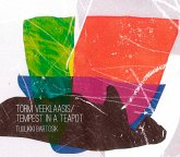 Torm Veeklaasis/Tempest In A Teapot