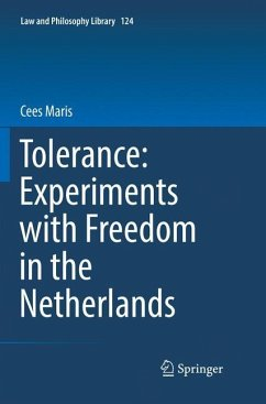 Tolerance : Experiments with Freedom in the Netherlands - Maris, Cees
