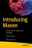Introducing Maven: A Build Tool for Today's Java Developers