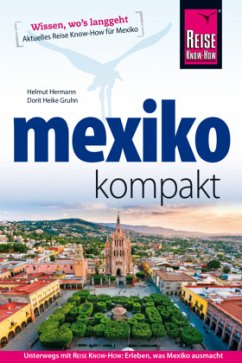 Reise Know-How Reiseführer Mexiko kompakt - Hermann, Helmut; Gruhn, Dorit Heike