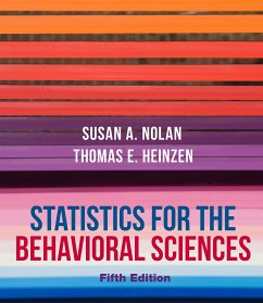Statistics for the Behavioral Sciences - Nolan, Susan A.; Heinzen, Thomas E.