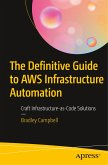 The Definitive Guide to AWS Infrastructure Automation