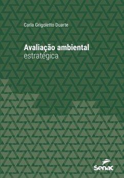 Avaliação ambiental estratégica (eBook, ePUB) - Duarte, Carla Grigoletto