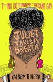 Juliet Takes a Breath (eBook, ePUB)