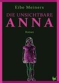 Die unsichtbare Anna (eBook, ePUB)