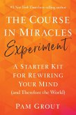 The Course in Miracles Experiment (eBook, ePUB)