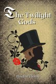The Twilight Gods (eBook, ePUB)