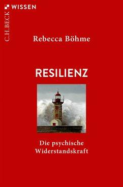Resilienz (eBook, ePUB) - Böhme, Rebecca