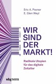 Wir sind der Markt! (eBook, PDF)