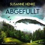 Abgefüllt - Kurzkrimi aus der Eifel (Ungekürzt) (MP3-Download)