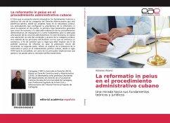 La reformatio in peius en el procedimiento administrativo cubano