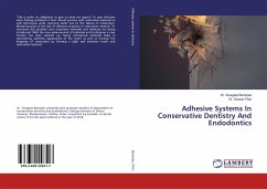 Adhesive Systems In Conservative Dentistry And Endodontics