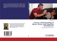 Trauma: Understanding of Abuse, Stress, and Cognitive Development