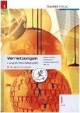Vernetzungen - Geografie (Wirtschaftsgeografie) I HAK, inkl. digitalem Zusatzpaket