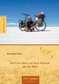Als Frau allein mit dem Fahrrad um die Welt