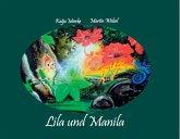 Lila und Manila