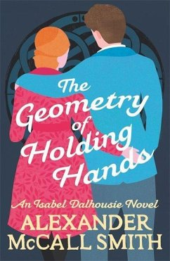 The Geometry of Holding Hands - Smith, Alexander McCall