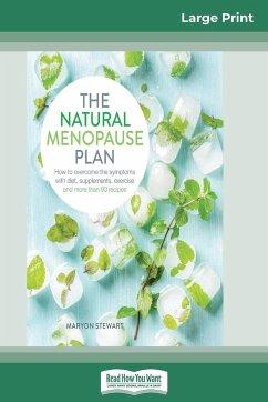 The Natural Menopause Plan - Stewart, Maryon