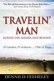 TRAVELIN' MAN Across the Sahara and Beyond