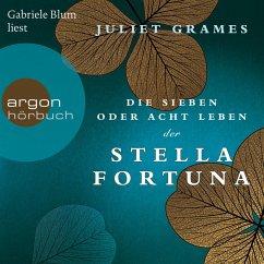 Die sieben oder acht Leben der Stella Fortuna (Ungekürzte Lesung) (MP3-Download) - Grames, Juliet