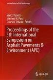 Proceedings of the 5th International Symposium on Asphalt Pavements & Environment (APE) (eBook, PDF)