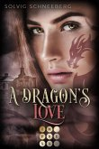 A Dragon's Love / The Dragon Chronicles Bd.1 (eBook, ePUB)