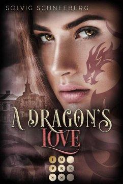 A Dragon's Love (The Dragon Chronicles 1) (eBook, ePUB) - Schneeberg, Solvig