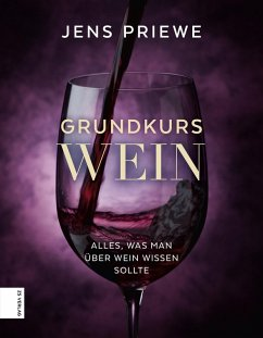 Grundkurs Wein (eBook, ePUB) - Priewe, Jens