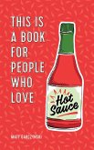 This Is a Book for People Who Love Hot Sauce (eBook, ePUB)