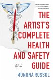 The Artist's Complete Health and Safety Guide (Fourth Edition) (eBook, ePUB)
