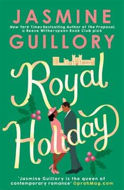 Royal Holiday (eBook, ePUB) - Guillory, Jasmine