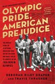 Olympic Pride, American Prejudice (eBook, ePUB)