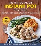The Big Book of Instant Pot Recipes (eBook, ePUB)