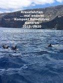Kreuzfahrten ..mal anders! Kompakt Reiseführer Kanaren 2019/2020 (eBook, ePUB)