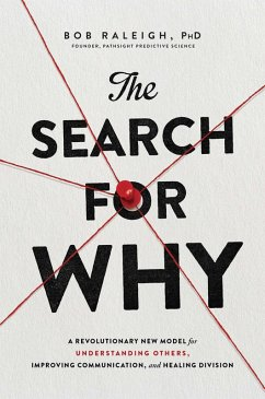 The Search for Why (eBook, ePUB) - Raleigh, Bob