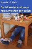 Daniel Wolters seltsame Reise zwischen den Zeilen (eBook, ePUB)