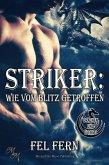 Striker: Wie vom Blitz getroffen (eBook, ePUB)