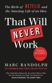 That Will Never Work (eBook, ePUB)